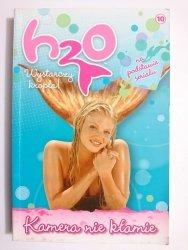 H2O TOM 10 KAMERA NIE KŁAMIE 2010