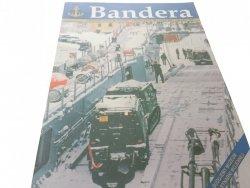 BANDERA. KWIECIEŃ 2002 R. NR. 4 (1863) XLVI