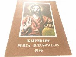 KALENDARZ SERCA JEZUSOWEGO 1986 / 2014 UNIKAT