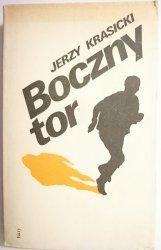 BOCZNY TOR - Jerzy Krasicki 1985