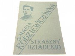 STRASZNY DZIADUNIO - Maria Rodziewiczówna (1988)