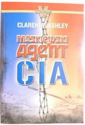 MOSKIEWSKI AGENT CIA - Clarence Ashley 2011