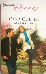 SZKOŁA UCZUĆ – Cara Colter 2011