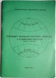 PODSTAWY GEOGRAFII FIZYCZNEJ OGÓLNEJ Z ELEMENTAMI GEOLOGII. ZESZYT ĆWICZEŃ