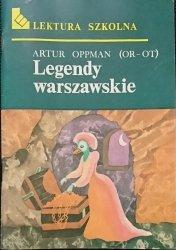 LEGENDY WARSZAWSKIE - Artur Oppman (Or-Ot) 1989