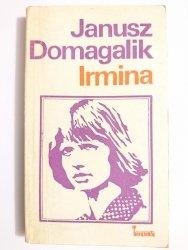 IRMINA - Janusz Domagalik 1974