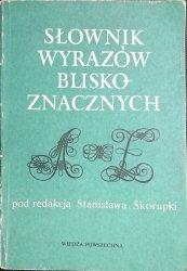SŁOWNIK WYRAZÓW BLISKOZNACZNYCH - Red. Skorupka