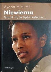 NIEWIERNA - Ayaan Hirsi Ali 2009