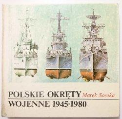 POLSKIE OKRĘTY WOJENNE 1945-1980 - Marek Soroka 1986