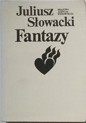 FANTAZY - Juliusz Słowacki 1985