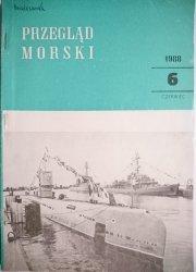 PRZEGLĄD MORSKI NR 6 CZERWIEC 1988