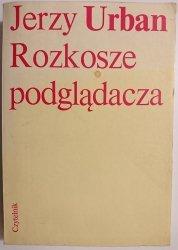 ROZKOSZE PODGLĄDACZA - Jerzy Urban 1988