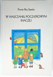 W NAUCZANIU POCZĄTKOWYM INACZEJ - Dorota Klus-Stańska 1999