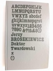 DOKTOR TWARDOWSKI TOM I - Jerzy Broszkiewicz 1987