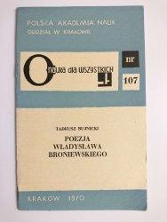 POEZJA WŁADYSŁAWA BRONIEWSKIEGO - Tadeusz Bujnicki 1970