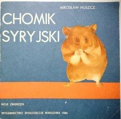 CHOMIK SYRYJSKI - Mirosław Huszcz 1986