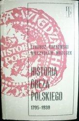 HISTORIA ORĘŻA POLSKIEGO 1795-1939 - Kozłowski