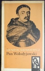 PAN WOŁODYJOWSKI TOM I - Henryk Sienkiewicz 1969