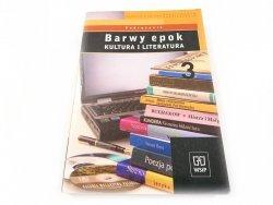 BARWY EPOK. KULTURA I LITERATURA. PODRĘCZNIK KL. 3