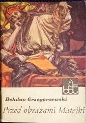 PRZED OBRAZAMI MATEJKI - Bohdan Grzegorzewski 1968