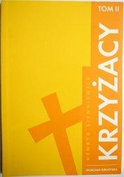 KRZYŻACY TOM II - Henryk Sienkiewicz 2007