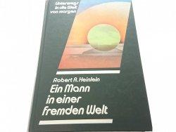 UNTERWEGS IN DIE WELT VON MORGEN - Heinlein 1985