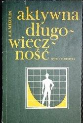 AKTYWNA DŁUGOWIECZNOŚĆ - A. A. Mikulin 1983