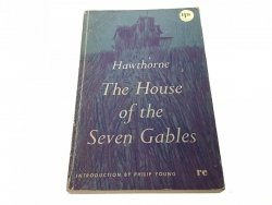 THE HOUSE OF THE SEVEN GABLES - Hawthorne 1962
