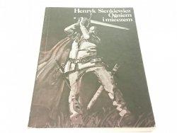 OGNIEM I MIECZEM TOM I - Henryk Sienkiewicz (1987)