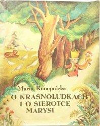 O KRASNOLUDKACH I O SIEROTCE MARYSI - Maria Konopnicka 1988
