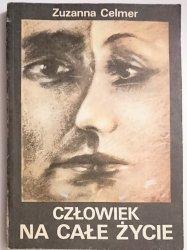 CZŁOWIEK NA CAŁE ŻYCIE - Zuzanna Celmer 1986