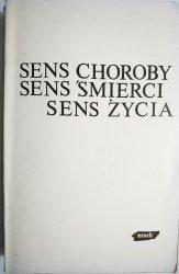 SENS CHOROBY SENS ŚMIERCI SENS ŻYCIA 1980