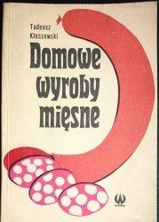 DOMOWE WYROBY MIĘSNE - Tadeusz Kłossowski 1975