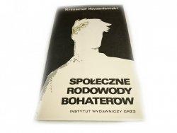 SPOŁECZNE RODOWODY BOHATERÓW - Kwaśniewski 1977