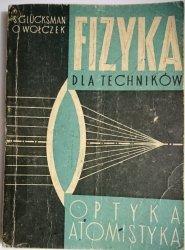 FIZYKA DLA TECHNIKÓW. OPTYKA ATOMISTYKA 1965