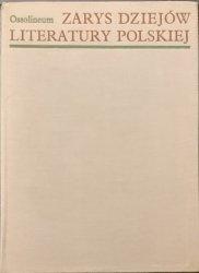 ZARYS DZIEJÓW LITERATURY POLSKIEJ 1974