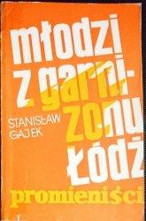 MŁODZI Z GARNIZONU ŁÓDŹ (PROMIENIŚCI) - Gajek 1974