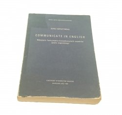 COMMUNICATE IN ENGLISH - Zofia Kopestyńska 1989