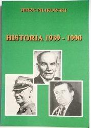 HISTORIA 1939-1990 - Jerzy Pilikowski 1997