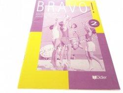 BRAVO 2 CAHIER D'EXERCICES - Bruno Girardeau