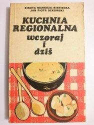 KUCHNIA REGIONALNA WCZORAJ I DZIŚ - Biruta Markuza-Bieniecka 1976