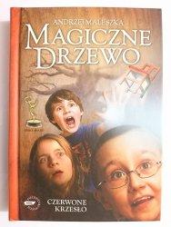 MAGICZNE DRZEWO. CZERWONE KRZESŁO - Andrzej Maleszka 2009