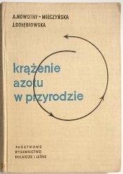 KRĄŻENIE AZOTU W PRZYRODZIE - prof. dr A. Nowotny-Mieczyńska 1960