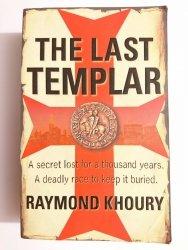 THE LAST TEMPLAR - Raymond Khoury 2005
