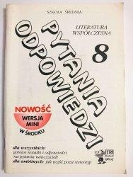 PYTANIA ODPOWIEDZI 8 LITERATURA WSPÓŁCZESNA - Anna Biskupska 1996