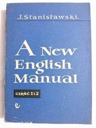 A NEW ENGLISH MANUAL CZĘŚĆ 1 i 2 - J. Stanisławski 1962