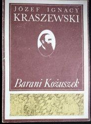 BARANI KOŻUSZEK - józef Ignacy Kraszewski 1986