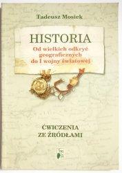 HISTORIA OD WIELKICH ODKRYĆ GEOGRAFICZNYCH DO I WOJNY ŚWIATOWEJ - Tadeusz Mosiek 2004