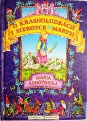 O KRASNOLUDKACH I SIEROTCE MARYSI - Konopnicka