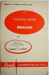 ESSENTIAL IDIOMS IN ENGLISH - Robert J Dixson 1951